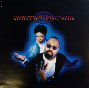Frankie Knuckles Ft. Adeva - Welcome To The Real World (LP) (NM/EX)